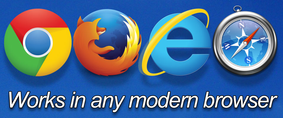 Works in any modern browser